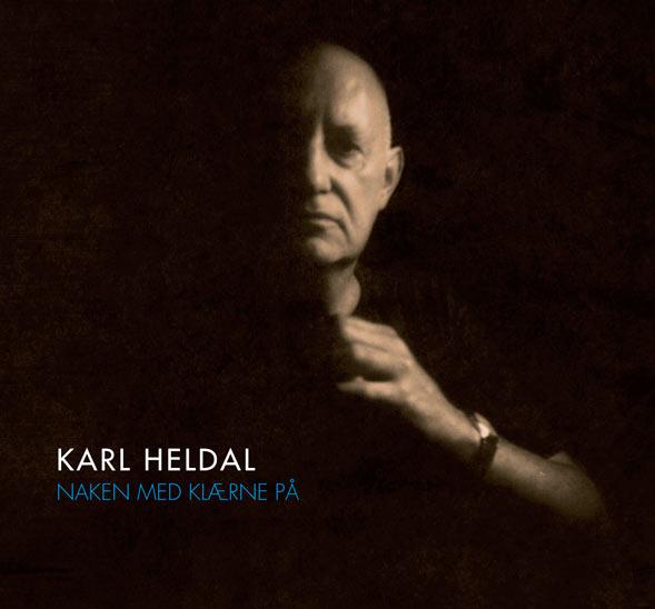 Karl Heldal CD: Naken med klærne på