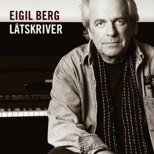 Eigil Berg: Låtskriver omslag