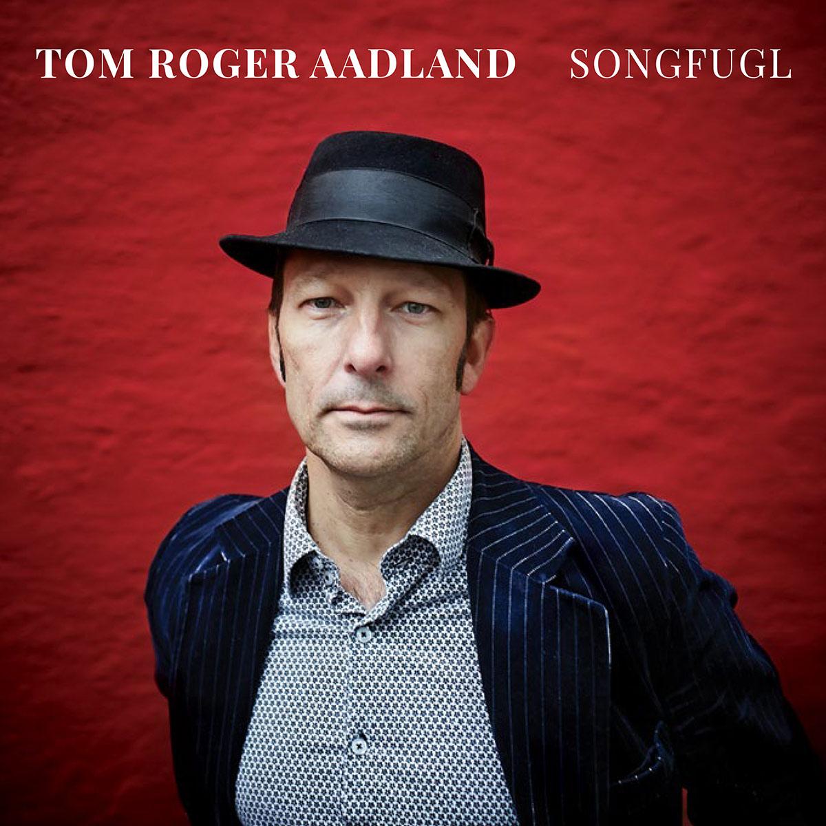 """Tom Roger Aadland """"Songfugl"""" omslag"""